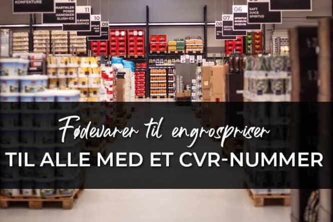 Fødevarer til engrospriser – til alle med et CVR-nummer
